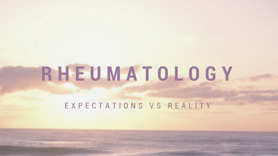 Rheumatology. Expectations vs Reality