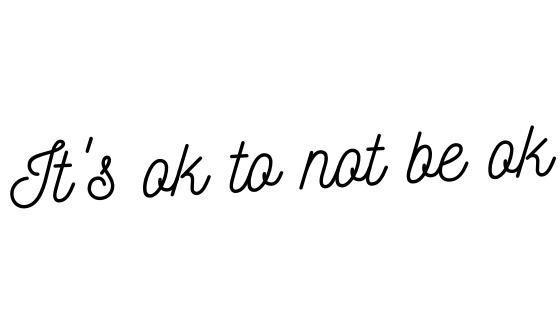 It's ok to not beok
