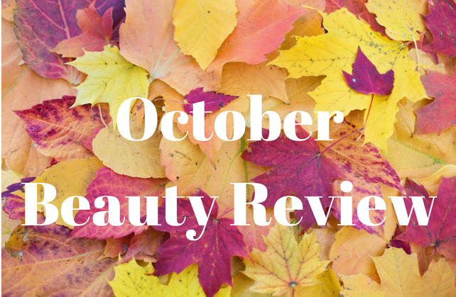 October Beauty Review