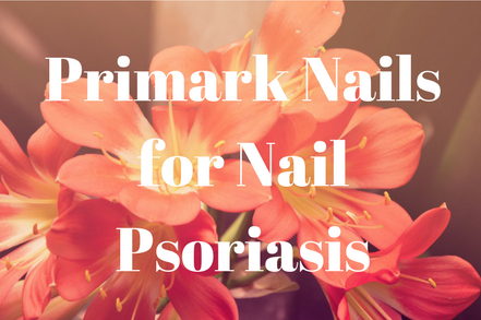 Nail Psoriasis, Meet Primark False Nails.
