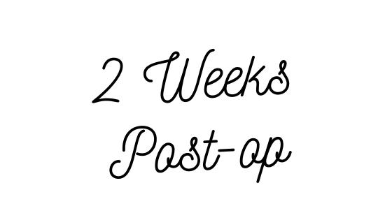 2 Week Surgery CheckUp